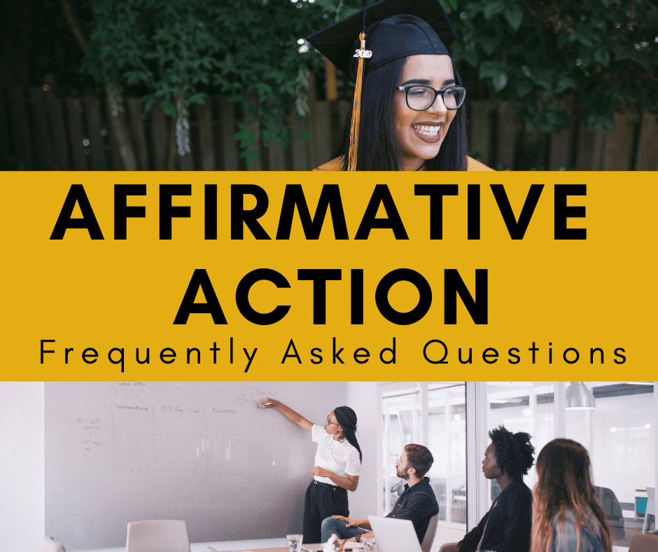 Affirmative Action: Frequently Asked Questions